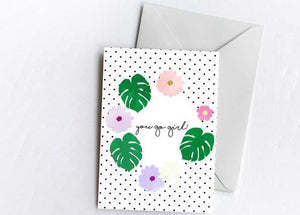 You Go Girl! | Greetings Card