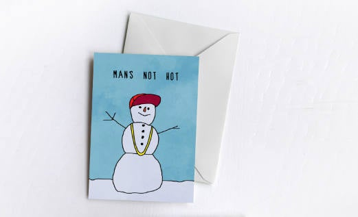 Man's Not Hot Christmas Card