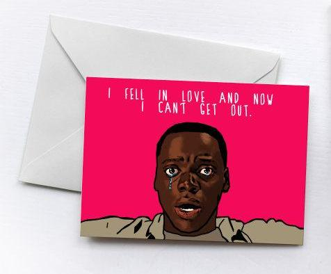 Can't Get Out | Valentine's Card