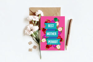Best Mother Periodt | Greetings Card