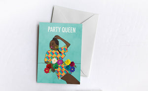 Party Queen | Greetings Card