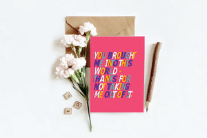Into This World | Greetings Card