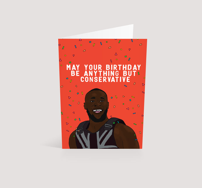 Anything But Conservative | Birthday Card
