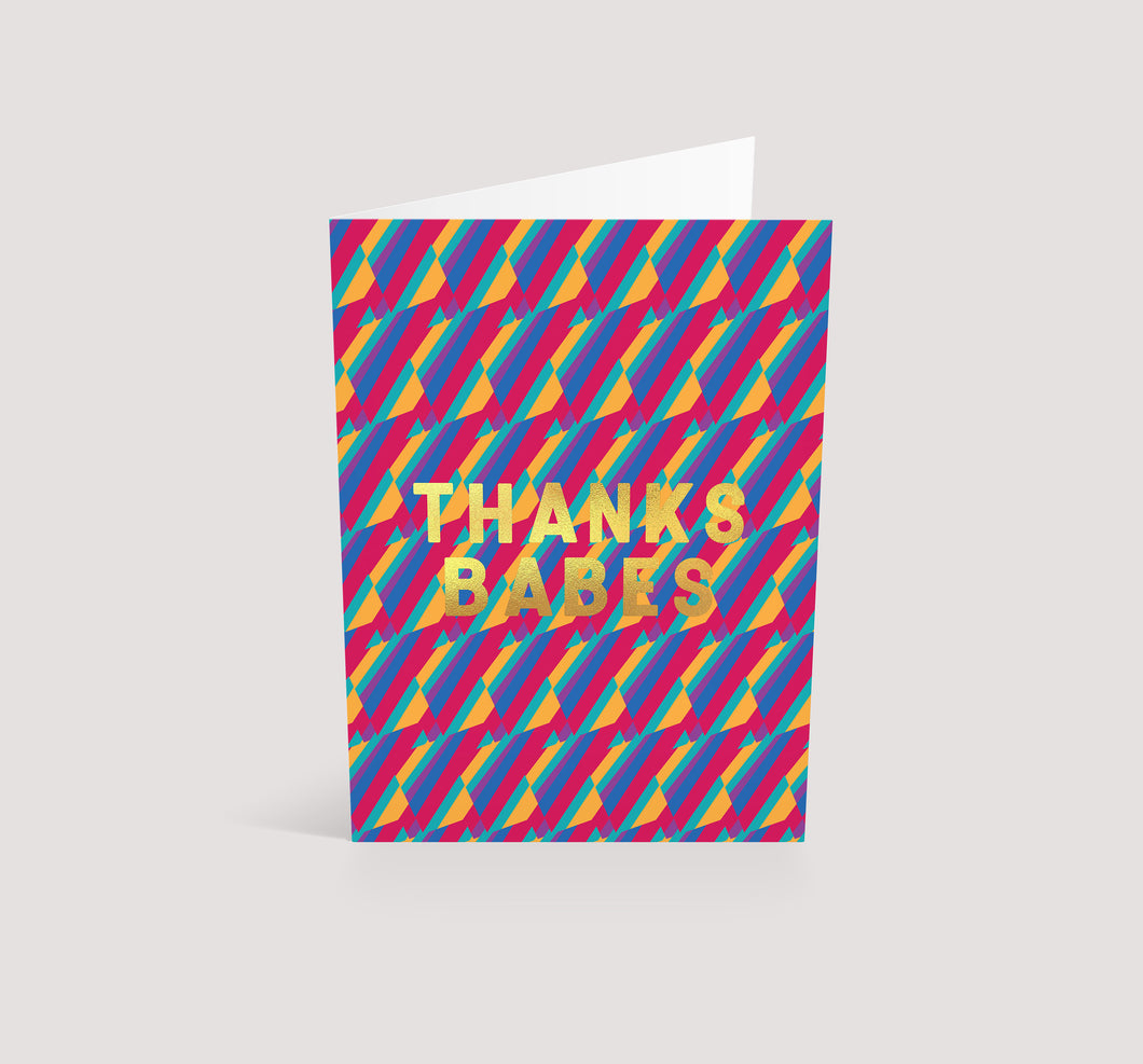 Thanks Babes Gold | Greetings Card
