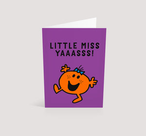 Little Miss Yaaasss! | Blank Greetings Card