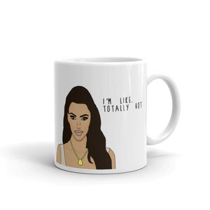 This Mug Is Like, Totally Hot