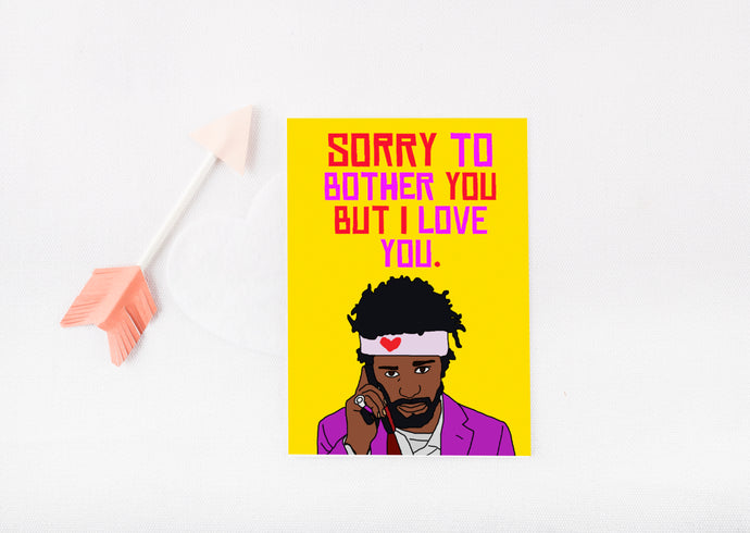 Sorry To Bother You | Greetings Card