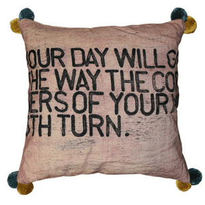 Your Day Will Go Pillow (Color With Poms)