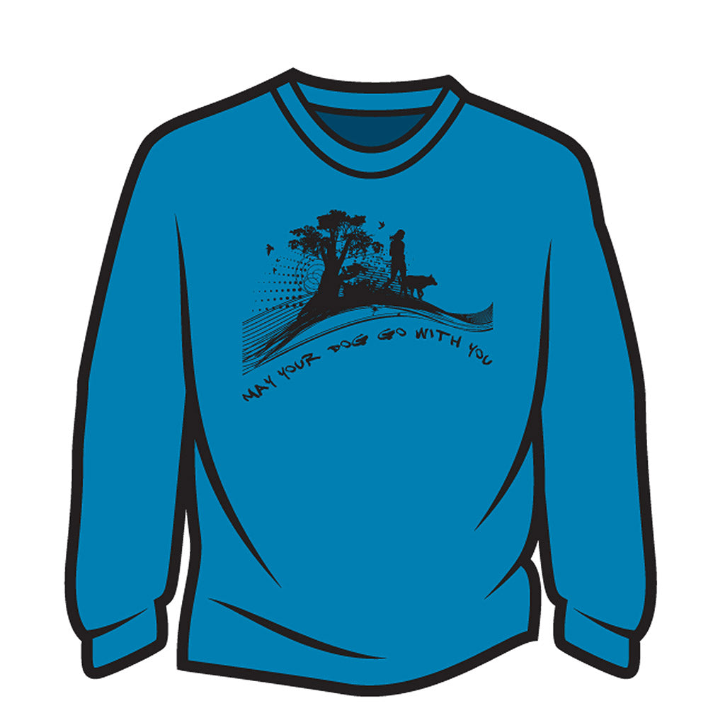 Blue May your dog go with you (her) Long Sleeve T-Shirt