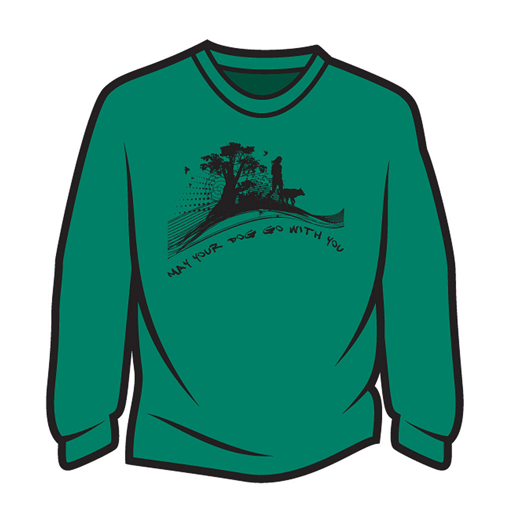 Green May your dog go with you (her) Long Sleeve T-Shirt