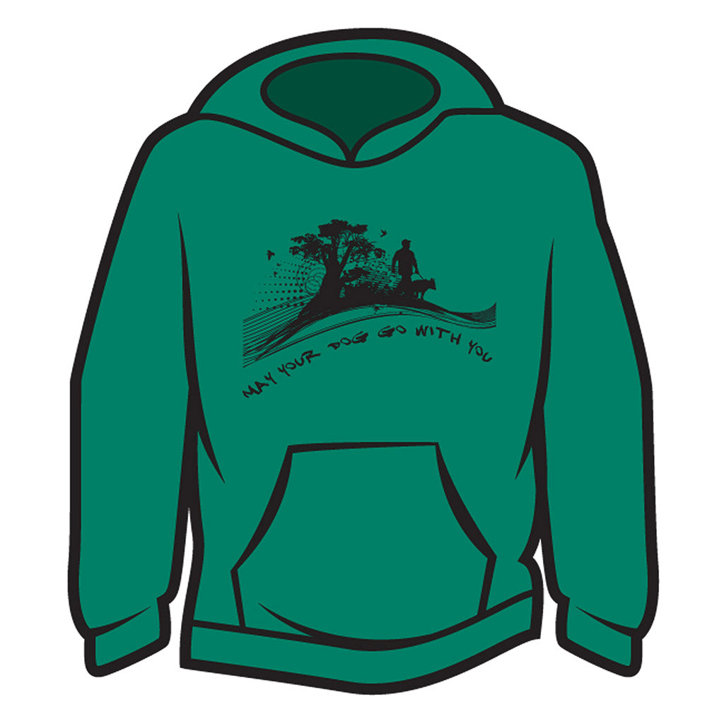 Green May your dog go with you (him) Hoodie