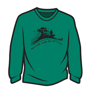 Green May your dog go with you (him) Long Sleeve T-Shirt