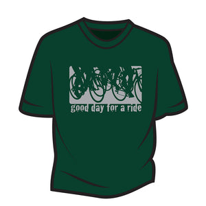 Dark Green Good day for a ride T-Shirt