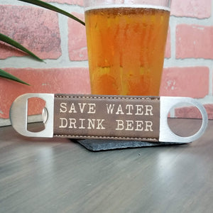 """Save Water Drink Beer"" Vegan Leather Bar Bottle Cap Opener"