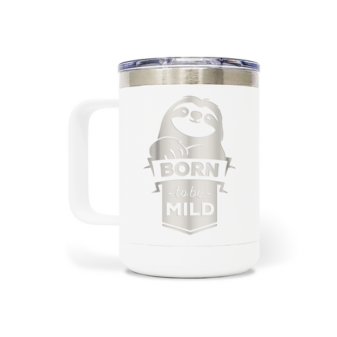 Born To Be Mild 15oz Mug