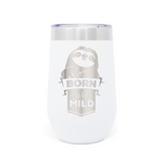Born To Be Mild Sloth 16oz Powder Coated Insulated Stemless Tumbler