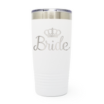 Bride 20oz Laser Engraved Insulated Tumbler Cup