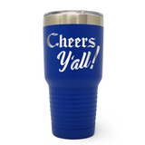 Cheers Y'all 30oz Laser Engraved Insulated Tumbler Cup