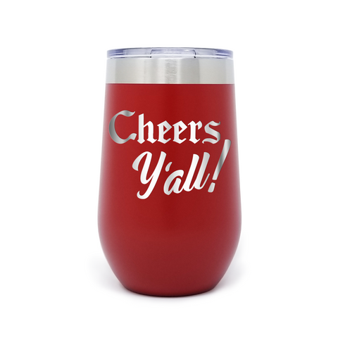 Cheers Y'all! 16oz Powder Coated Insulated Stemless Tumbler
