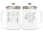 Craft Beer Girls -Dog Mom 15oz Insulated Stainless Steel Funny Mug