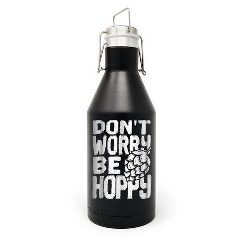 Don't Worry Be Hoppy 64 OZ. Insulated  Beer Growler