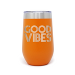 Good Vibes 16oz Powder Coated Insulated Stemless Tumbler