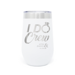 I Do Crew 16oz Powder Coated Insulated Stemless Tumbler