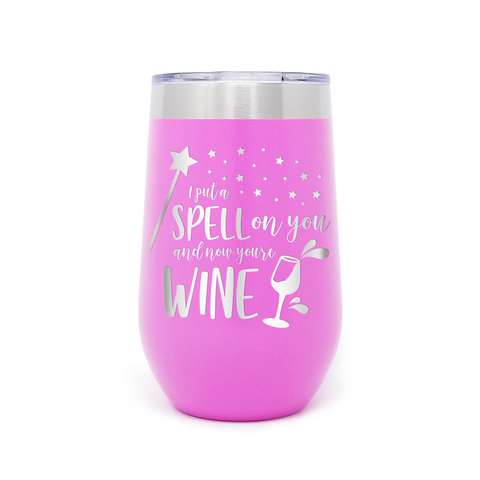 I Put A Spell On You 16oz Powder Coated Insulated Stemless Tumbler