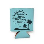 Toes In The Sand Beer In My Hand Leather Insulated Beverage Sleeve Cozie