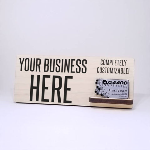 Customized Sign and Business Card Holder.