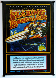 Blazing Longboards. 2004.