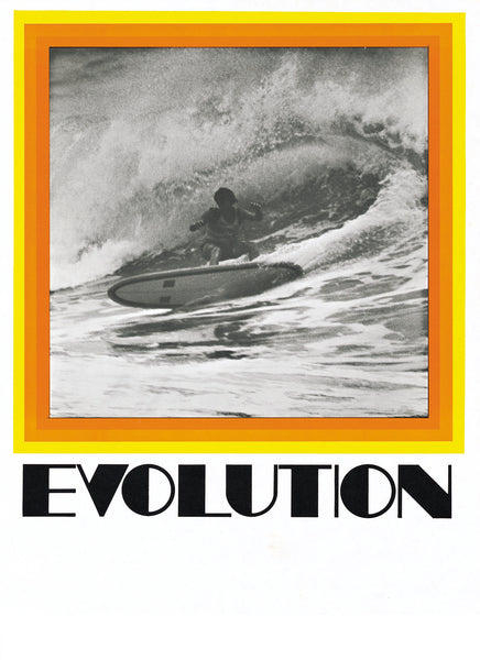 Evolution Large. 1969 Original release poster featuring John Pennings' famous photo of Wayne Lynch at the Australian Championships in Sydney in May 1968. Small scuffs but otherwise in excellent condition. 455mm x 640mm.                    $395.