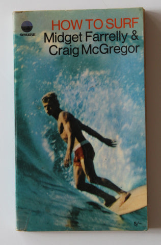 How to Surf by Midget Farrelly and Craig McGregor.