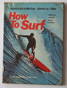 How to Surf with foreword by Mike Doyle.