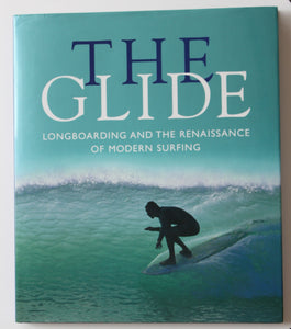 The Glide by Chris Bystrom. Signed by the author.