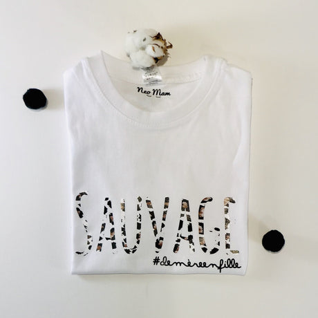 NEO MAM:Le petit t-shirt Sauvage #demèreenfille