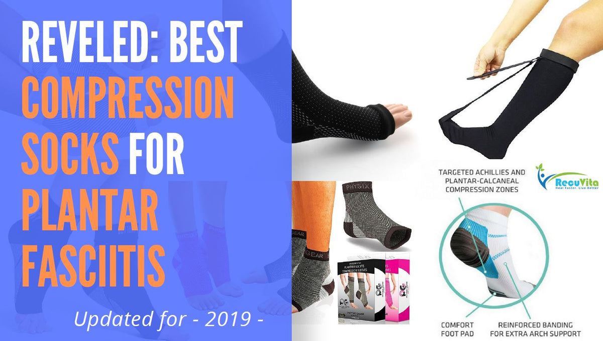 Top 7 Best Compression Socks for Plantar Fasciitis - reviewed 2019 -