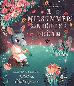 Lit for Little Hands: A Midsummer Night's Dream