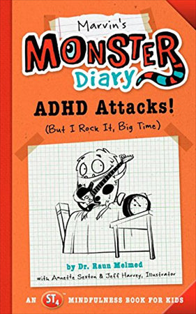 Marvin's Monster Diary ADHD Attacks! (But I Rock It, Big Time)
