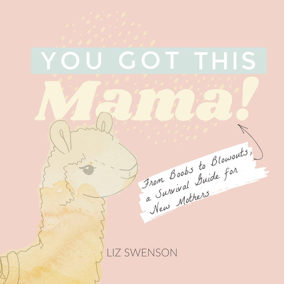 You Got This, Mama