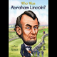 Who Was Abraham Lincoln Illustrated Book