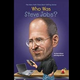 Who Was Steve Jobes Illustrated Book