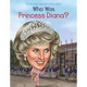Who Was Princess Diana Illustrated Book