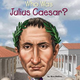 Who Was Julius Caesar Illustrated Book