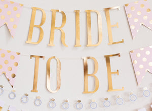 """Bride to Be"" Gold Letter Banner"