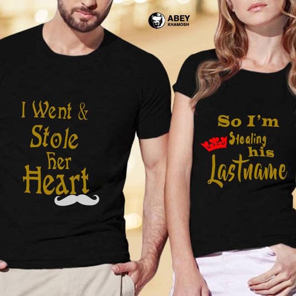 Stole Her Heart & Last Name Couple T Shirt