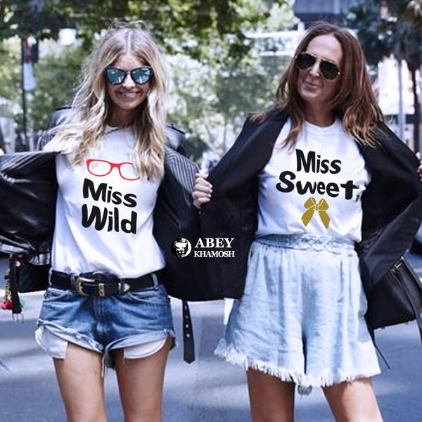 Miss Wild & Miss Sweet - Best Friend T Shirts - BFF T Shirt