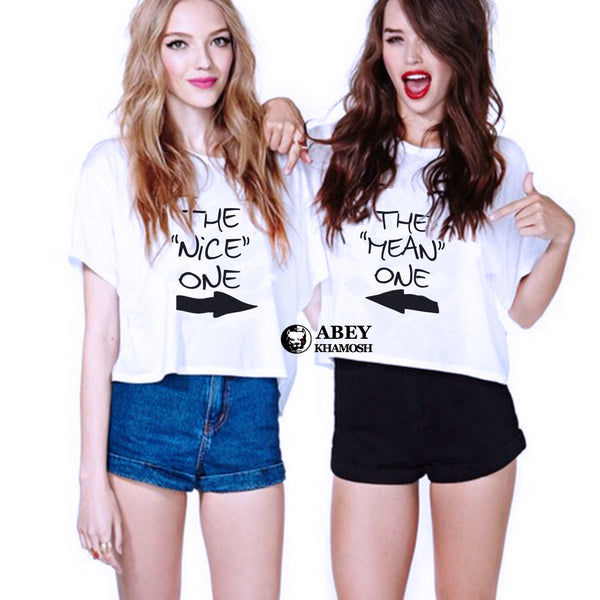 The Nice One & The Mean One - Best Friend T Shirt - BFF T Shirt