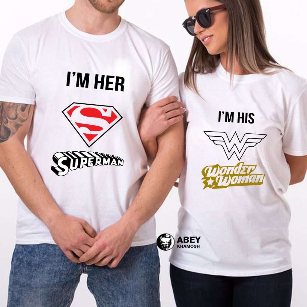 I am Her Superman & I am His Wonder Woman - Couple T Shirt