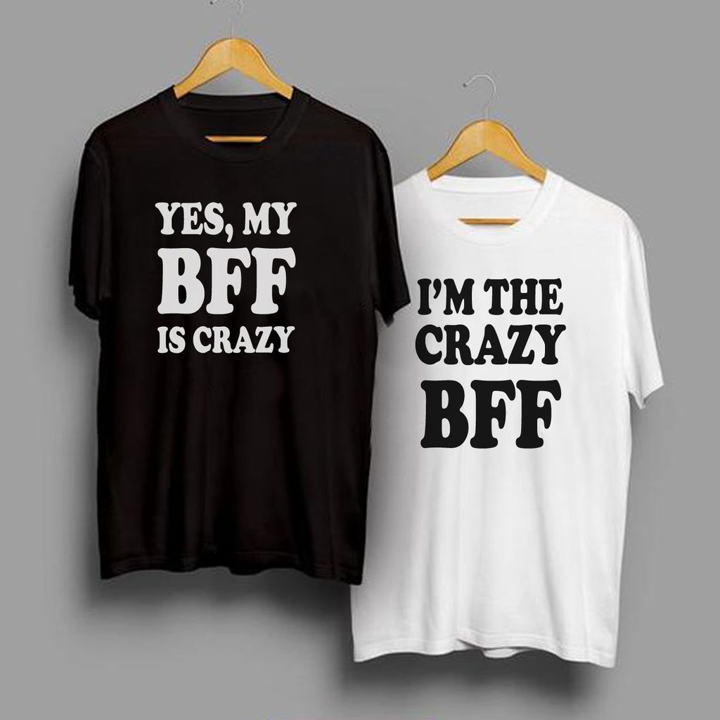 best site price low priced Yes, MY BFF is Crazy - Best Friend T Shirts - BFF T Shirt